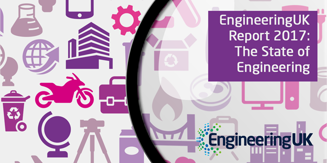 2017 Engineering UK: The State of Engineering published