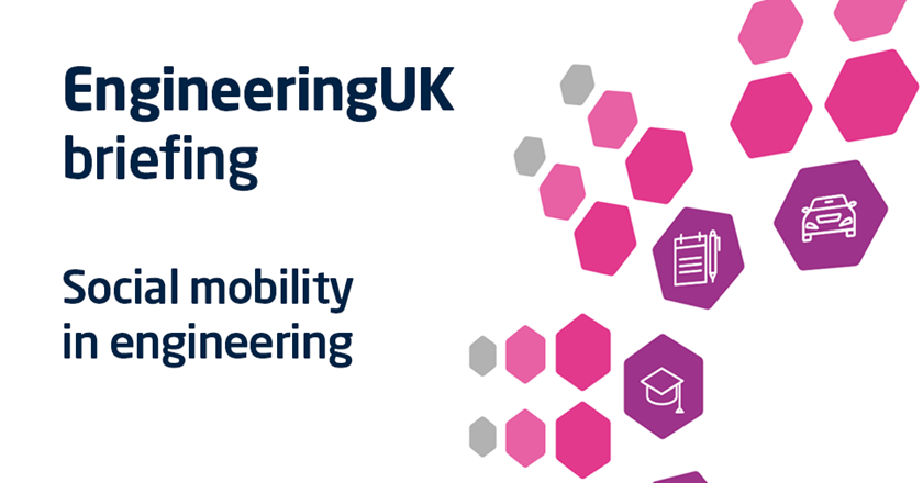EngineeringUK briefing on social mobility in engineering