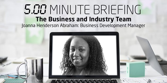 5-minute briefing: Business and Industry Team